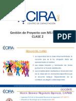 Gestión de Proyectos con MS Project - Clase 2 (CCIRA Capacitaciones)