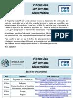Matemática - videoaulas - 10ª semana - 15 a 19.6