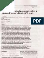 Non Classical States in Quantum Optics
