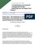 Jessep, Owen --- The Underlying Law of Papua New Guinea (2012) 1 The Underlying Law Journal Developments in the Underlying Law of Papua New Guinea 25 [2012] PGULJ 4 (4 May 2012)