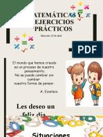 CUARTO A MATEMÁTICAS Y EJECICIOS PRÁCTICOS MMIÉRCOLES 29 DE ABRIL.