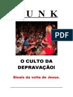 F  U  N  K - O CULTO DA DEPRAVAÇÃO!
