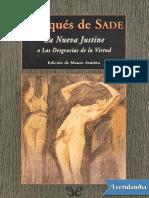 La nueva Justine o las desgracias de la virtud - Marques de Sade