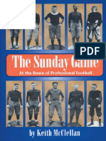(Ohio History and Culture) Keith McClellan - The Sunday Game_ At the Dawn of Professional Football-University of Akron .pdf