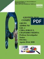 Presentación 1 GxC Grupo 703 Evolución del Pensamiento Administrativo Profesor Jorge E. Chaparro Medina (agosto 20 de 2020) 1