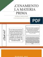 ALMACENAMIENTO DE  LA MATERIA PRIMA