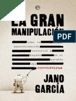 La gran manipulacion- Jano Garcia