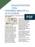 PRINCIPALES EVENTOS EN LA VIDA UNIVERSITARIA