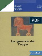 Robert-Graves - La-guerra-de-Troya.pdf