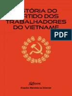 COLEÇÃO DOCUMENTOS. História do Partido dos Trabalhadores do Vietname.pdf