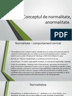 Modul 2 - Concetul de Normalitate, Anormalitate