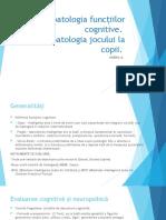 Modul 6. Psihopatologia Funcțiilor Cognitive