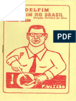 [ Gonçalo Ferreira Da Silva ] Delfim Deu Fim No Brasil