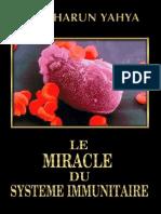 HARUN YAHYA - French - LE MIRACLE DU SYSTEME IMMUNITAIRE