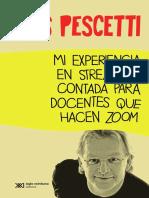Pescetti, Luis -Mi experiencia en streaming, contada para docentes que hacen zoom