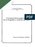Rodríguez Adrados, F. (1986) Características generales de la tragedia y comedia griegas..pdf