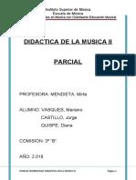 DIDACTICA DE LA MUSICA II PARCIAL.docx
