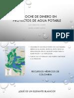 Derroche de dinero en proyectos de agua potable