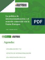 la_politica_de_internacionalizacion_y_el_acuerdo_comercial_con_la_union_europea_mincit_-_junio_2013