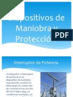 Dispositivos de Maniobra y Protección
