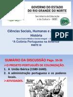 AULA IV DE HISTÓRIA DA 2ª SÉRIE