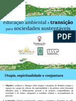 aula 3- conjuntura, utopia, ambientalismo, espiritualidade