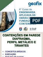 TEORIA 05 - Contenções Parede Diafragma, Perfil Metálico e Tirante Conceitos Básicos.pdf