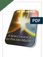 07- A Nova Civilização do Terceiro Milênio - Pietro Ubaldi (Volume Revisado e Formatado em PDF para Encadernação em Folha A4)