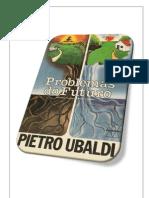 08- Problemas do Futuro - Pietro Ubaldi (Volume Revisado e Formatado em PDF para Encadernação em Folha A4)