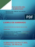 APLICACIÓN DEL SUBRAYADO