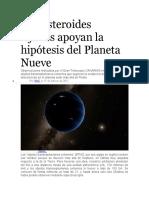 Dos asteroides lejanos apoyan la hipótesis del Planeta Nueve
