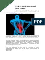 Desaconsejan auto medicarse ante el dolor de espalda crónico