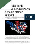 La batalla por la patente de CRISPR ya tiene un primer ganador