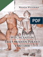 Wanda Wyporska - Witchcraft in Early Modern Poland 1500-1800.pdf