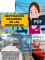 Destinacion Aduanera de Las Mercancias