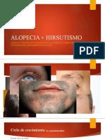 ALOPECIA + HIRSUTISMO