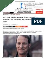 """La clase media no tiene futuro en México_ Packer; """"los hombres del sistema"""" fallaron, dice"""