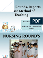 Nursing Rounds/case methods/reports Nursing Education ppt