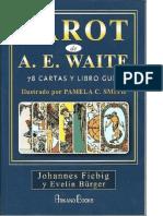 TAROT de a E WAITE Johannes Fiebig y Evelin Bürger.pdf · Versión 1