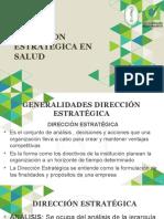 Presentacion Generalidades Direccion Estrategica (1)