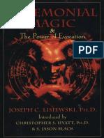 Ceremonial Magic  The Power of Evocation by Joseph C. Lisiewski, Christopher S. Hyatt, S. Jason Black (z-lib.org).pdf