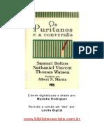 Os Puritanos e a Conversão - Samuel Bolton, Nathaniel Vincent e Thomas Watson.doc