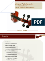 The Science of Violin Harmonics with special focus on Articulation, Vibrato and Gamakas