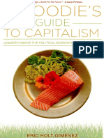 A Foodie's Guide to Capitalism. Understanding the Political Economy of What We Eat, Monthly Review Press - Holt-Giménez (2017)..pdf