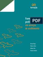 ELAGE, Bruna et al. Formação de profissionais em serviços de acolhimento