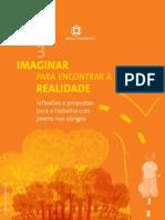 GULASSA, Maria Lucia Carr Ribeiro (Org.) Reflexões e propostas para trabalho com jovens nos abrigos