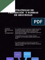 ESTRATEGIAS de Prevención  Y NORMAS DE SEGURIDAD1