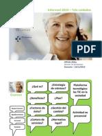 Informed 2010 - Telecuidados - Osarean un proyecto de integración de las actividades no presenciales en el sistema sanitario utilizando las TIC