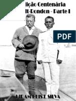 15 - Expedição Centenária Roosevelt-Rondon - I Parte - 342 Pg