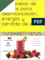 30 recetas de batidos para desintoxicación, energía y pérdidad de peso por T.M. Barrett - WMS.